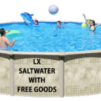 2019 15'X54″ LX Saltwater Round Pool CLOSEOUT with FREE GOODS $1,099.99